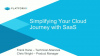 Simplifying Your Cloud Journey with SaaS
