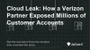 Cloud Leak: How a Verizon Partner Exposed Millions of Customer Accounts