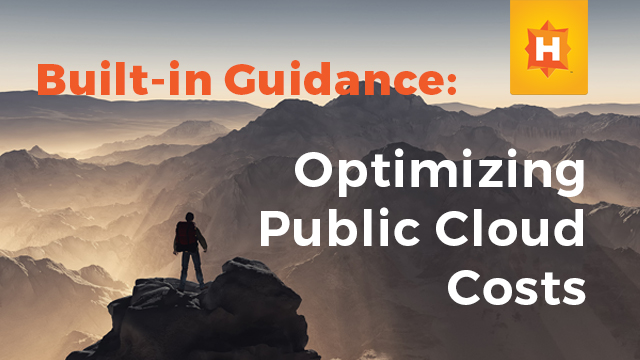 Built-in Guidance: Optimizing Public Cloud Costs