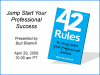 42 Rules to Jump Start Your Professional Success