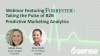 Webinar feat. Forrester: Taking the Pulse of B2B Predictive Marketing Analytics