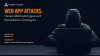 Web App Attacks: Hacker Methodologies and Remediation Strategies