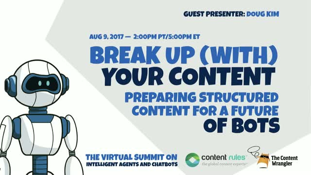 Break Up (with) Your Content: Preparing Structured Content for a Future of Bots