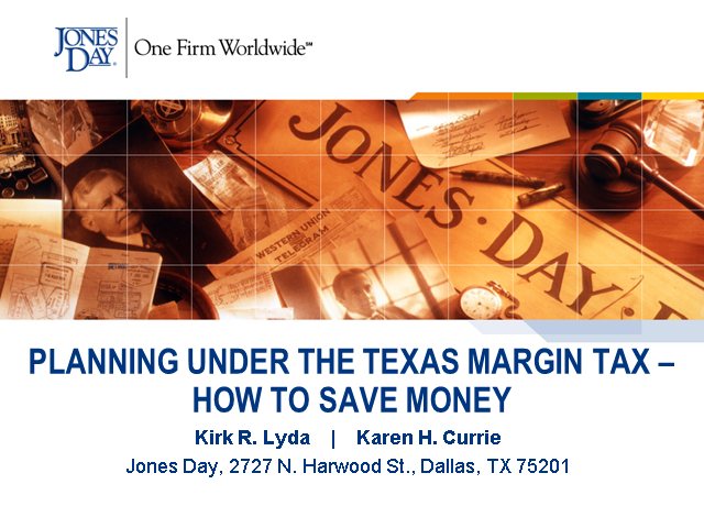 Planning Under the Texas Margin Tax – How To Save Money