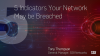 Five Indicators Your Network May be Breached
