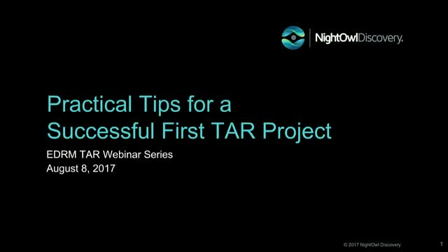 Practical Tips for a Successful First TAR Project