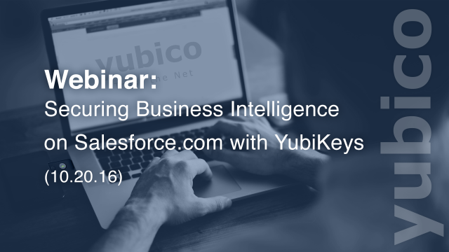 Securing Business Intelligence on Salesforce.com with YubiKeys