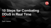 10 Steps for Combating DDoS in Real Time