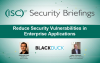 Reduce Security Vulnerabilities in Enterprise Applications