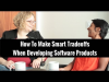 How To Make Smart Tradeoffs When Developing Software Products
