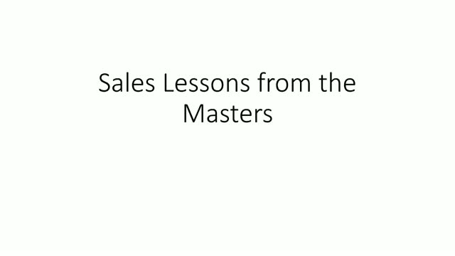 Sales Lessons from the Masters: Session 4