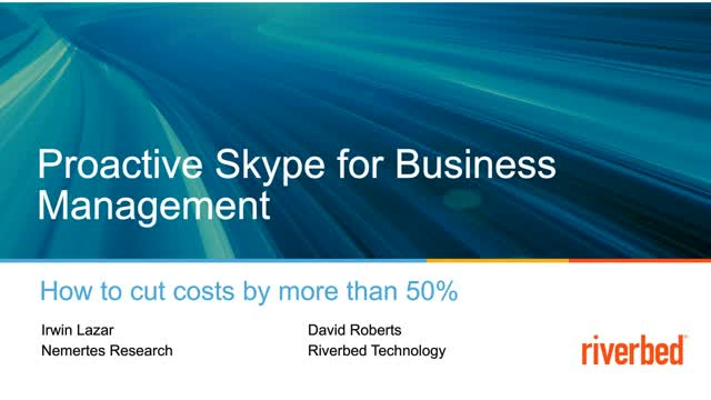 Proactive Management of Skype for Business Cuts Costs by 60%