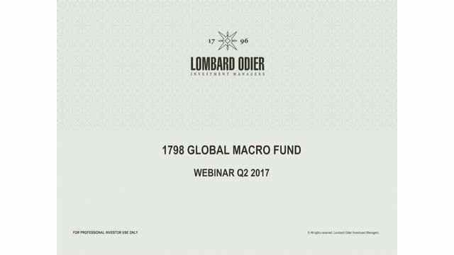 1798 Global Macro Master Fund Ltd. Q2 2017 Performance review and outlook