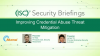 Improving Credential Abuse Threat Mitigation