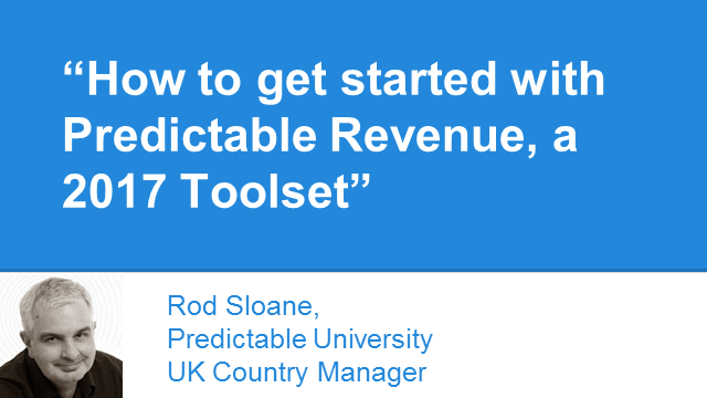 How to get started with Predictable Revenue, a 2017 Toolset