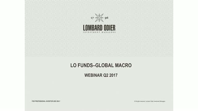 LO Funds-Global Macro Q2 2017 Performance review and outlook