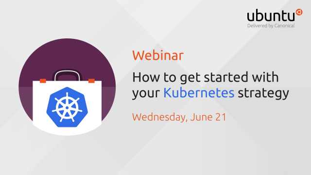How To Get Started With Your Kubernetes Strategy