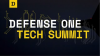 Defense One Tech Summit