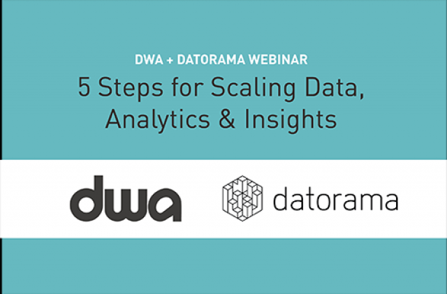 5 Steps for Scaling Data, Analytics & Insights: Move Beyond Countless Reports an