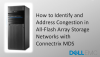 How to Identify and Address Congestion in All-Flash SAN with Connectrix