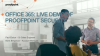 Security Protection in Office 365 - See It In Action