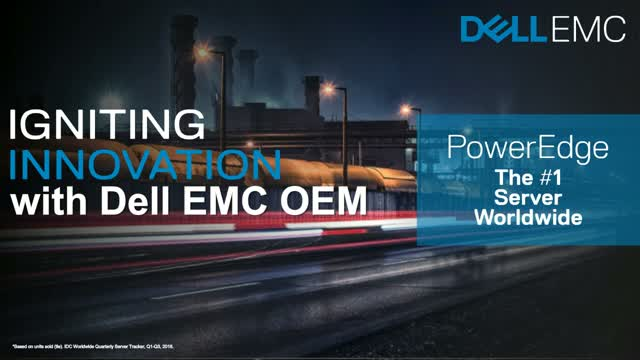 Meet the next generation of Dell EMC OEM PowerEdge appliances