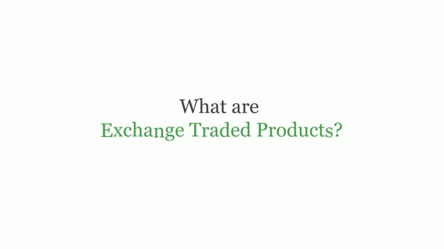 ETPedia: An Introduction to Exchange Traded Products