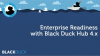 Black Duck Hub 4.0: Ready for the Enterprise
