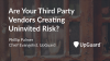 Are Your Third Party Vendors Creating Uninvited Risk?