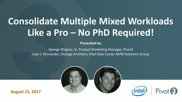 Consolidate Multiple Mixed Workloads Like a Pro – No PhD Required!