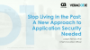Stop Living in the Past: A New Approach to Application Security