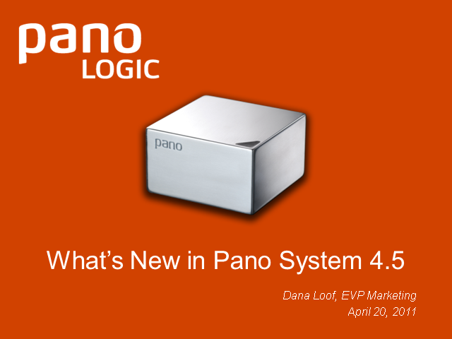 Pano Logic launches Pano System 4.5