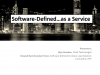 Software Defined… as a service