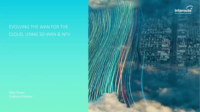 Evolving the WAN for the cloud, using SD-WAN and NFV