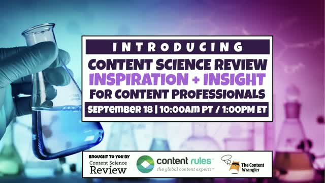 Content Science Review: Inspiration + Insight for Content Professionals