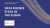 Data Science Stack in the Cloud