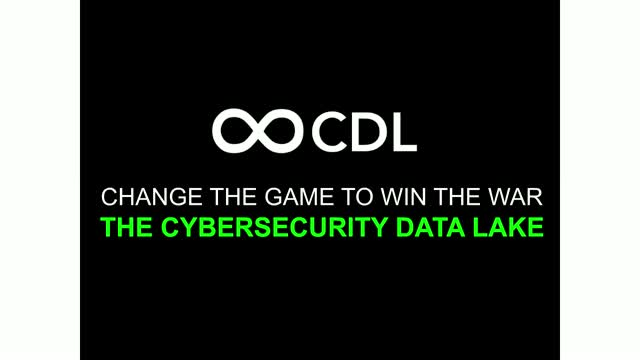 Introducing CDL - The Cybersecurity Data Lake
