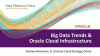 Big Data Trends & Oracle Cloud Infrastructure