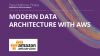 Modern Data Architecture with AWS