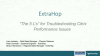"""The Five Ls"" for Troubleshooting Citrix Performance Issues"
