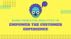 Using Predictive Analytics to Empower Customer Experience
