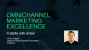 Omnichannel Marketing Excellence: It Starts With Email