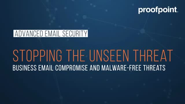 Proofpoint Advanced Email Security - Business Email Compromise