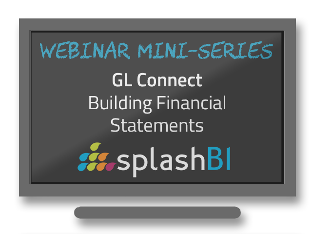 Mini-Series: GL Connect - Building Financial Statements