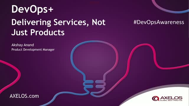 DevOps+ : Delivering Services Not Just Products