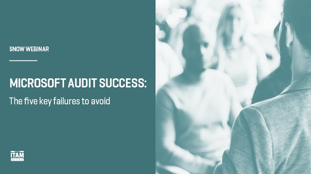 Microsoft Audit Success: The five key failures to avoid