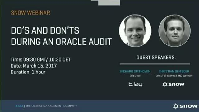 Find out the do's and don'ts during an Oracle audit!