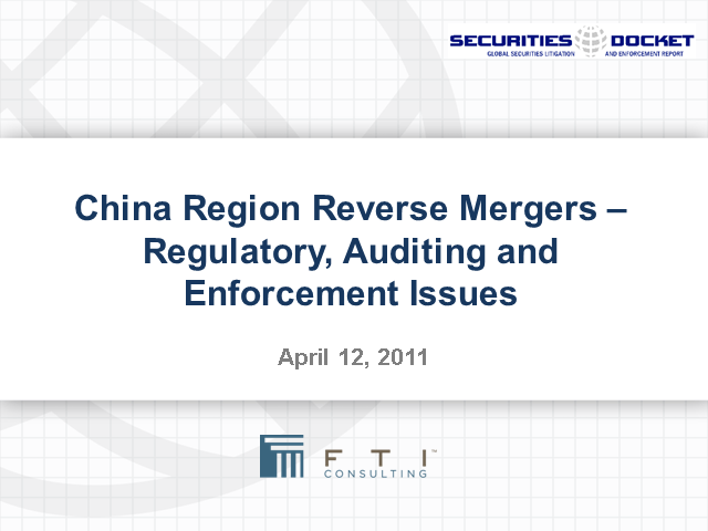 China Region Reverse Mergers:  Regulation, Audit and Enforcement