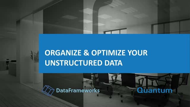 Organize & Optimize your Unstructured Data