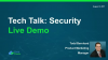 TechTalk: Security Demo and S3 Breach Update